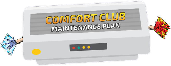 Comfort Club Maintenance Plan